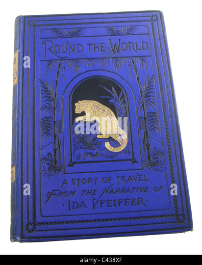 Round the World, A Story of Travel from the Narrative of Ida Pfeiffer, published by D. Murray Smith, 1898. - Stock-Bilder