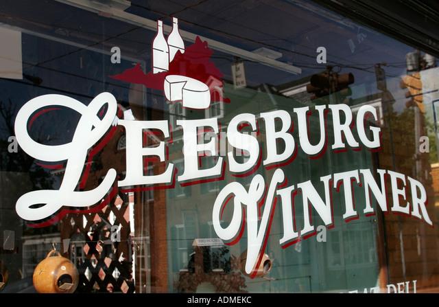 Leesburg Virginia West Market Street sign Leesburg Vintner wine window - Stock Image