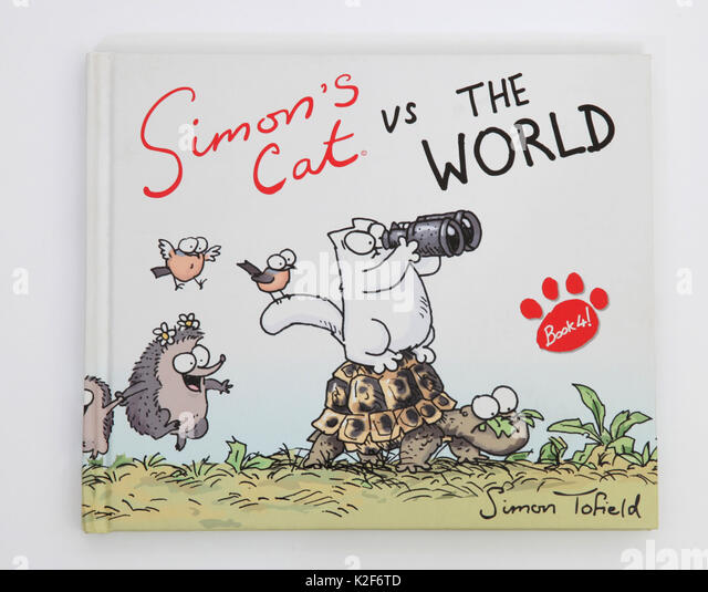 The illustrated book, Simon's Cat vs The World by Simon Tofield. - Stock Image