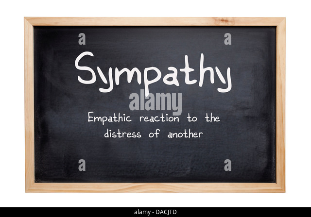 Sympathy Concept - a blackboard with the words Sympathy, an empathic reaction to the distress of another... - Stock Image
