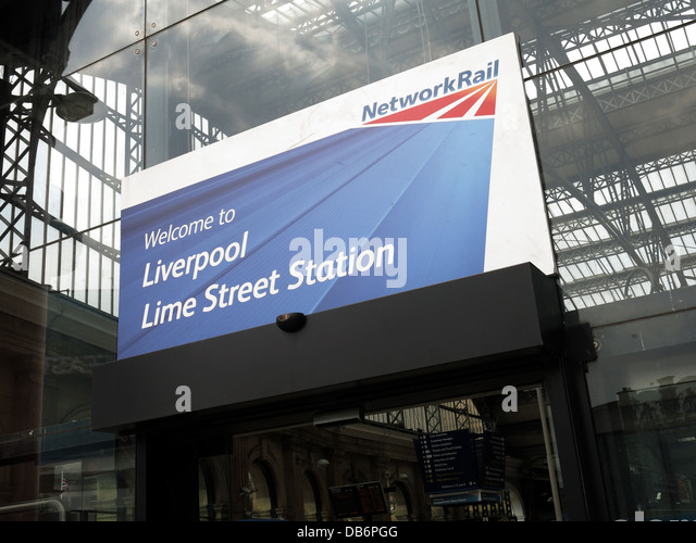 Welcome to Liverpool Lime Street Station sign from Network Rail in English city in front of canopy of mainline station - Stock Image