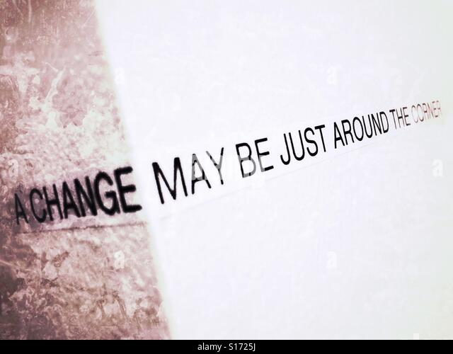 A change may be just around the corner. - Stock Image