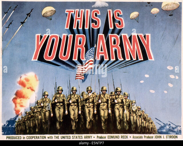 THIS IS YOUR ARMY, US poster, 1940s - Stock Image