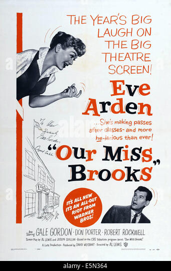 OUR MISS BROOKS, US poster art top left: Eve Arden; bottom right: Robert Rockwell, 1956 - Stock Image