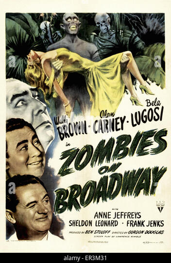 Zombies on Broadway - Movie Poster - Stock Image