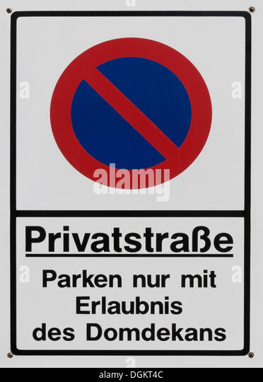 Sign, private street, parking only with permission of the dean - Stock Image