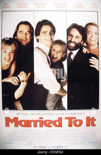 MARRIED TO IT, from left: Stockard Channing, Beau Bridges, Robert Sean Leonard, Mary Stuart Masterson, Ron Silver, - Stock Image