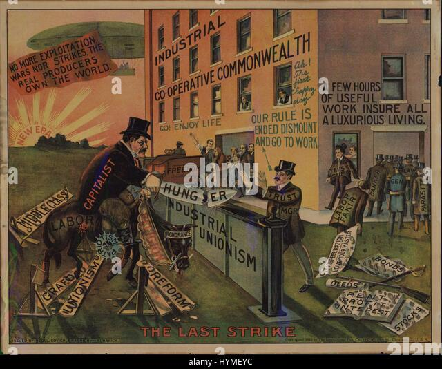 Radical labor poster entitled The Last Strike, by Nedeljkovich, Brashich, and Kuharich of the Industrial Workers - Stock Image