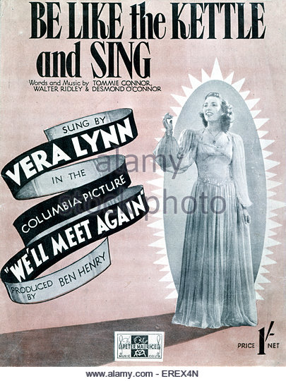 We'll Meet Again (1943 film) - score cover to song 'Be like the kettle and sing'. Music and lyrics by - Stock Image