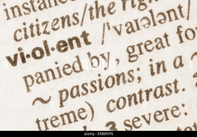 Definition of word violent  in dictionary - Stock Image