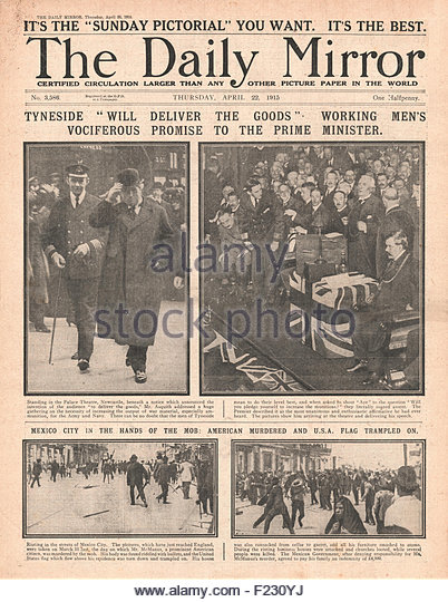 1915 front page Daily Mirror Prime Minister Herbert Asquith in Newcastle and Anti American riots in Mexico City - Stock Image