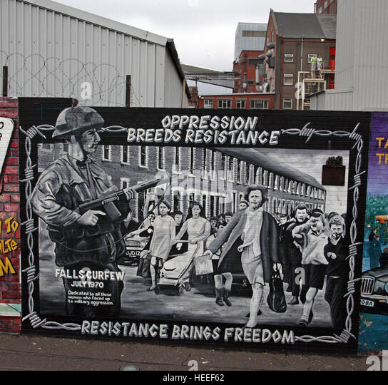 Belfast Falls Rd Republican Mural- oppression Breeds Resistance, Resistance Brings Freedom- Falls Curfew July 1970 - Stock Image