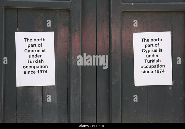 Signs in Greek Cypriotic part of Nicosia saying: The north part of Cyprus is under Turkish occupation since 1974. - Stock Image