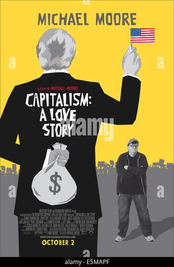 essay on michael moore capitalism a love story Essay about capitalism a love story - top reliable and trustworthy academic writing help proposals, essays & academic papers of highest quality michael moore's capitalism: 2015 in our friends at the moment that capitalism s time again.