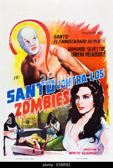 SANTO CONTRA LOS ZOMBIES, (aka INVASION OF THE ZOMBIES, aka SANTO VS. THE ZOMBIES), from top: Santo, Lorena Velazquez - Stock Image