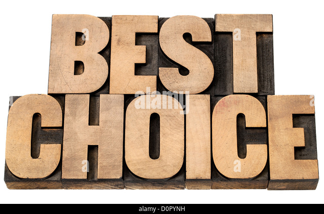 best choice - isolated words in vintage letterpress wood type blocks - Stock Image