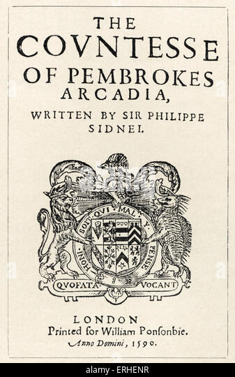 Philip Sidney - English author, poet - title page of 'Arcadia' - 1590 November 30 1554-October 17 1586 - Stock Image