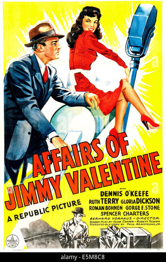 AFFAIRS OF JIMMY VALENTINE (aka THE AFFAIRS OF JIMMY VALENTINE), US poster, from left: Dennis O'Keefe, Ruth - Stock Image
