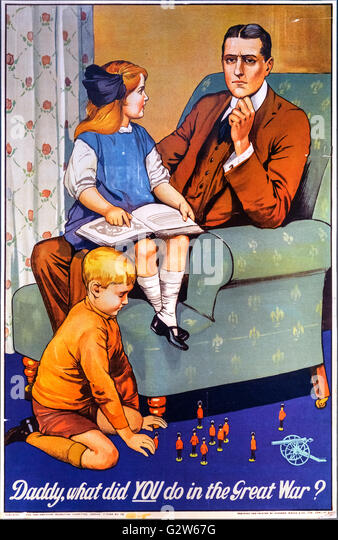 'Daddy, what did YOU do in the Great War?' recruitment poster for the British army in WWI. - Stock Image