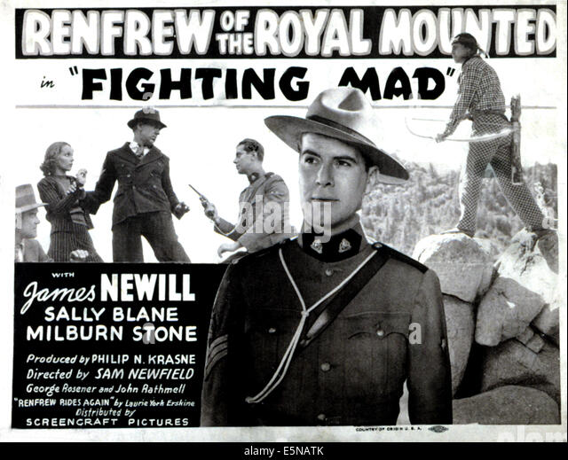 FIGHTING MAD, Sally Blane (left), James Newill (center, Mountie), 1939 - Stock Image
