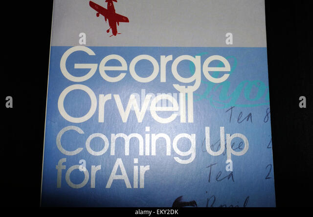 an overview of the novel coming up for air by george orwell Coming up for air by george orwell - free book at e-books directory you can download the book or read it online it is made freely available by its author and publisher.