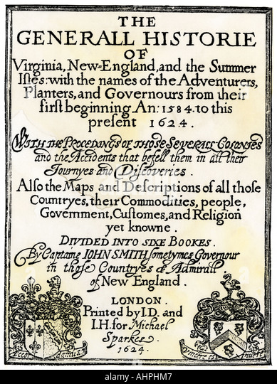 john smith from the general history of virginia new england and the summer isles 2018-7-2 get an answer for 'in the general history of virginia, new england, and the summer isles, what is john smith's style of narration' and find homework help for other literature questions at enotes.