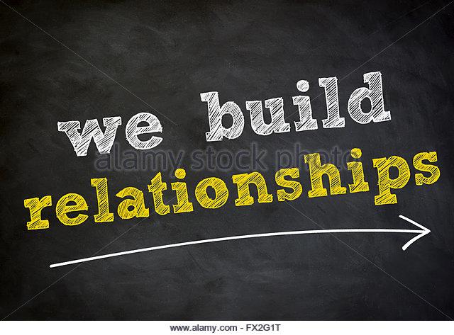 we build relationships - Stock Image