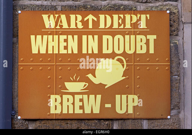 War Dept 'When in doubt brew-up' sign - Stock Image