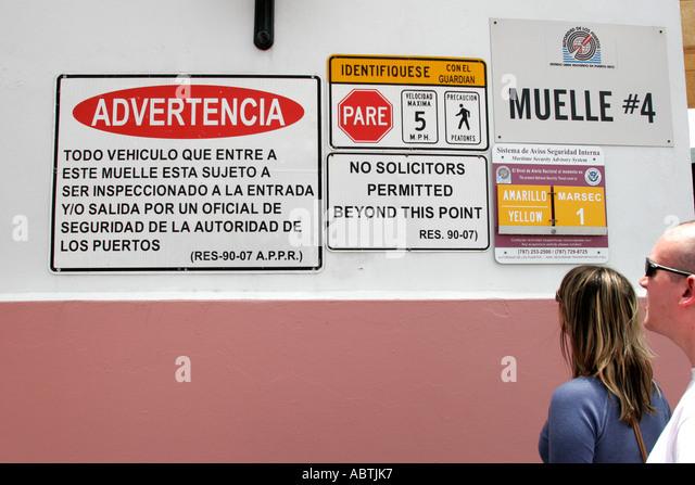 Puerto Rico San Juan Cruise Ship Port Spanish language signs - Stock Image