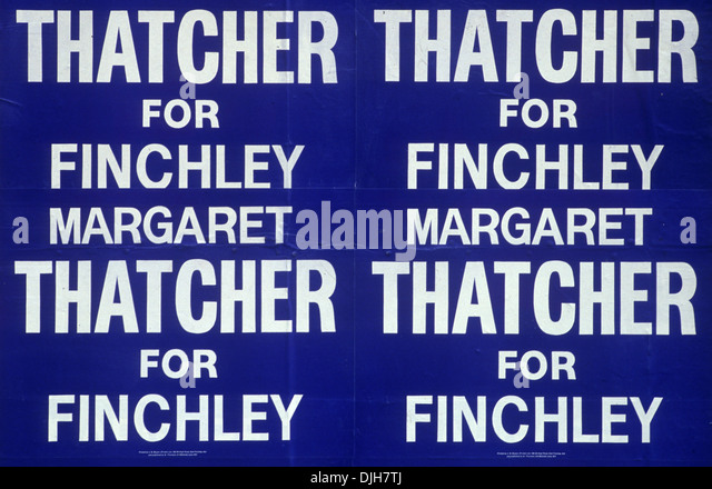 Margaret  Thatcher Finchley North London election poster.  1983 HOMER SYKES - Stock Image