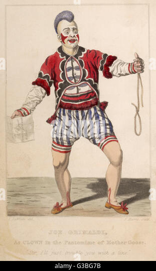 """JOSEPH GRIMALDI  1778 - 1837 As a clown in the pantomime  of Mother Goose.  """"Sir, I'll just trouble - Stock Image"""