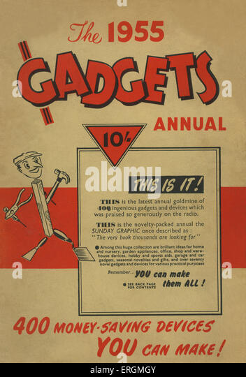 Cover Page - the 1955 Gadgets Annual, including '400 money-saving decides', and claiming to be 'the - Stock Image