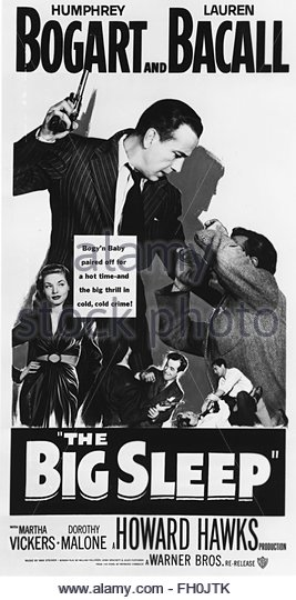THE BIG SLEEP (1946) - Poster for film noir starring Humphrey Bogart and Lauren Bacall.   Courtesy Granamour Weems - Stock Image