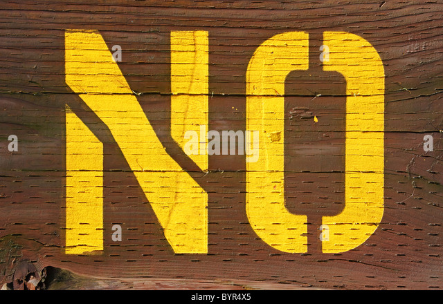 no sign stenciled on wood - Stock Image