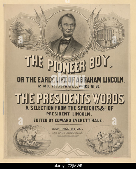 Account of the life of abraham lincoln the 16th president of the united states of america