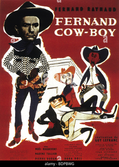 Fernand cow-boy   Year: 1956   Director: Guy Lefranc  Movie poster - Stock Image