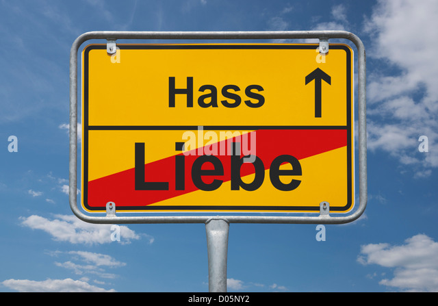 Town sign Germany, End of the town with the inscription end of love, beginning hate - Stock Image