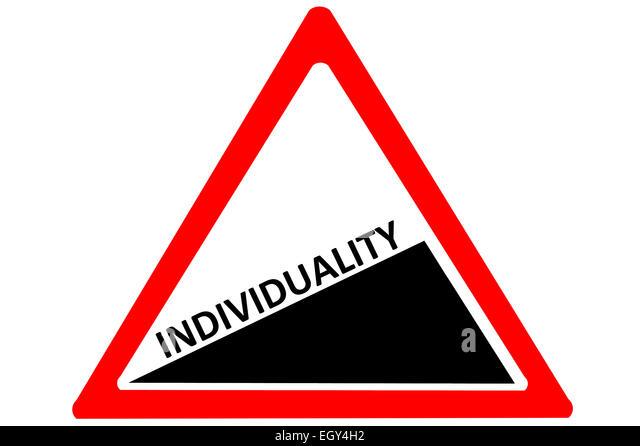 Individuality increasing warning road sign isolated on white background - Stock Image