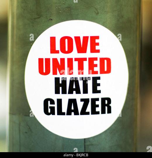 Love United Hate Glazer - Stock Image