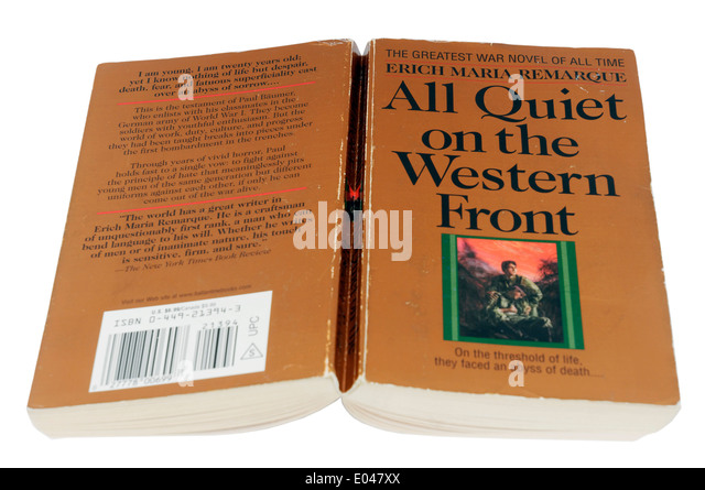 an analysis of the novel all quiet on the western front by author erich maria remarque Buy all quiet on the western front by erich maria remarque (book analysis): detailed summary, analysis and reading guide by bright summaries (isbn: 9782806273314) from amazon's book store.