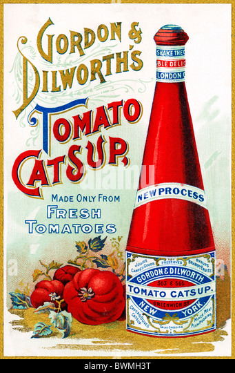 Gordon & Dilworths Tomato Catsup, 1890s advert for the American ketchup imported into England - Stock Image