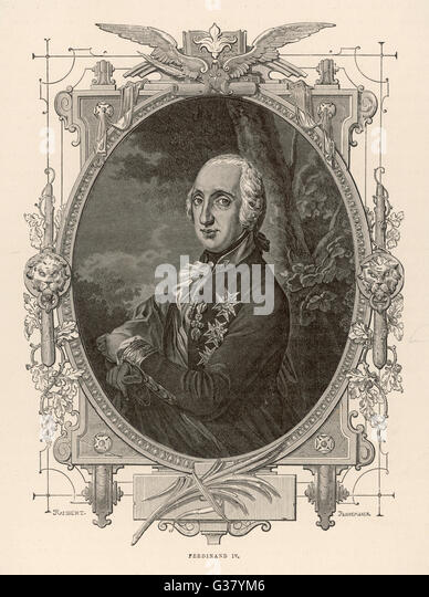 FERDINAND IV OF NAPLES  (Also Ferdinand I of the Two Sicilies).       Date: 1751 - 1825 - Stock Image
