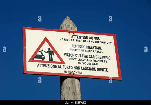 Beware of Car Thieves, Car Theft Warning Sign, Watch Out for Car Breaking, Côte d'Azur or French Riviera, - Stock Image