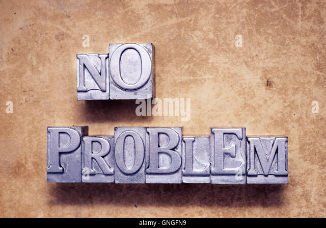 no problem phrase made from vintage metallic letterpress type - Stock Image