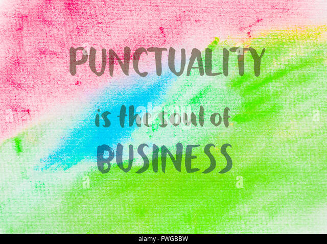 punctuality is the soul of business essay Free essays, compositions, paragraphs etc navigation menu essays compositions punctuality is the soul of business: punctuality is the soul of business.