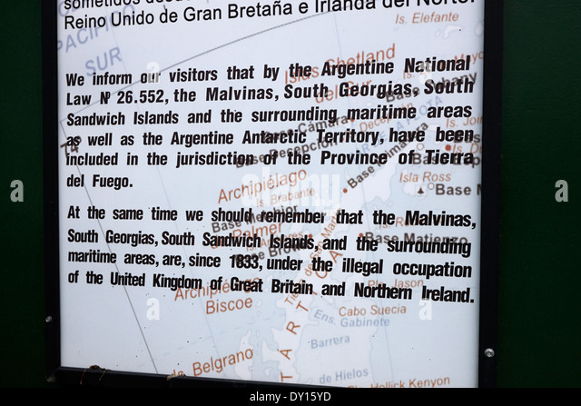 ushuaia notice proclaiming ownership of islas malvinas and illegal occupation by the uk argentina - Stock Image