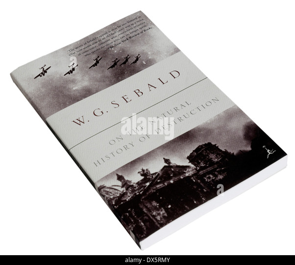 On the Natural History of Destruction by WG Sebald - Stock Image
