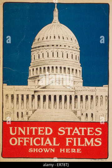 United States official films shown here. Poster showing the US Capitol. Date 1917. - Stock Image