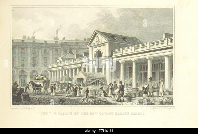 The NW Facade of the new Covent Garden Market - Shepherd, Metropolitan Improvements (1828), p203 - Stock Image