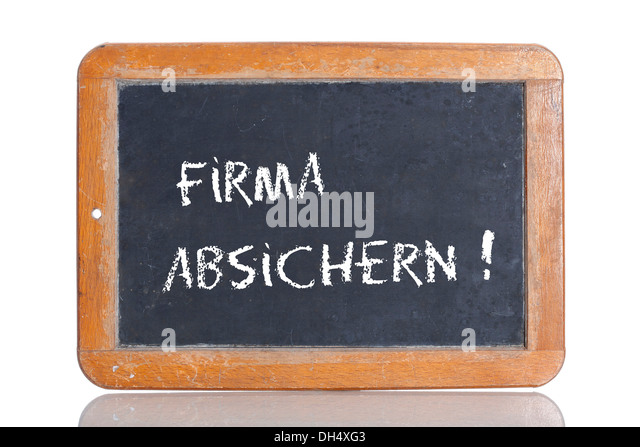 Old school blackboard with the words FIRMA ABSICHERN!, German for Provide security for your company! - Stock Image